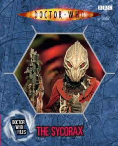 Doctor Who Files The Sycorax