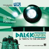 Dalek Empire 1.3 Death to the Daleks! CD