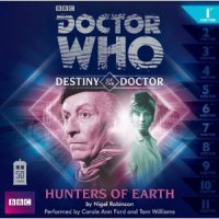 Destiny of the Doctor 1 Hunters of Earth CD