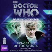 Destiny of the Doctor 3 Vengeance of the Stones CD