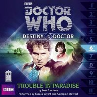 Destiny of the Doctor 6 Trouble in Paradise CD