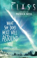 Class What she does next will astound you Book (Paperback)