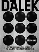 Dalek Untold history of the universes deadliest enemies Book (Hardback)