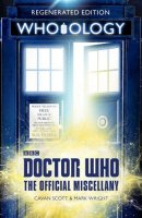 Who-ology Regenerated Doctor Who Miscellany Book (Paperback)