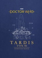 TARDIS Type 40 Instruction Manual Book (Hardback)