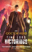 Time Lord Victiorious The Knight, The Fool and the Dead Book (Hardback)