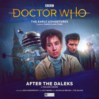 Early Adventures 7.1 After the Daleks CD