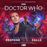 Ninth Doctor Adventures Respond to All Calls CD